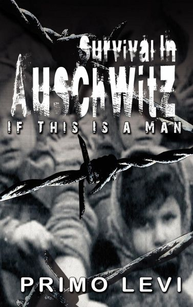 essay survival in auschwitz Survival in auschwitz - auschwitz essay example in primo levi's autobiography, survival in auschwitz, he identifies some.