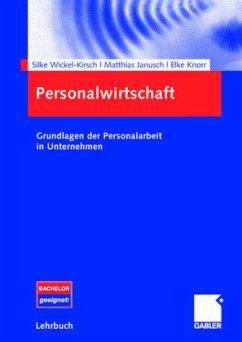 Personalwirtschaft - Wickel-Kirsch, Silke; Janusch, Matthias; Knorr, Elke M.