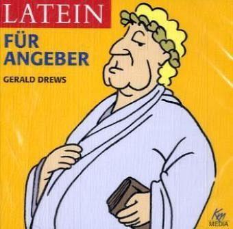 Latein für Angeber, 2 Audio-CDs - Drews, Gerald