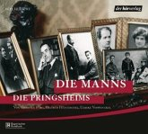 Die Manns. Die Pringsheims, 4 Audio-CDs