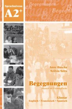 Begegnungen Deutsch als Fremdsprache A2+: Glossar