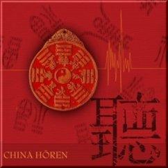China hören, 1 Audio-CD - Hinz, Antje