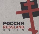 Russland hören - Das Hörbuch, 1 Audio-CD