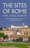 The Sites of Rome: Time, Space, Memory