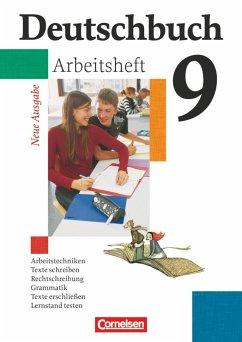 Deutschbuch 9. Schuljahr. Arbeitsheft mit Lösungen. G8 in Hessen und Nordrhein-Westfalen. Neue Ausgabe