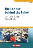 Materialien für den bilingualen Unterricht 8. Schuljahr. The Labour behind the Label - Our Clothes and Global Trade
