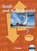 Groß- und Außenhandel 3. Fachkunde Schülerbuch
