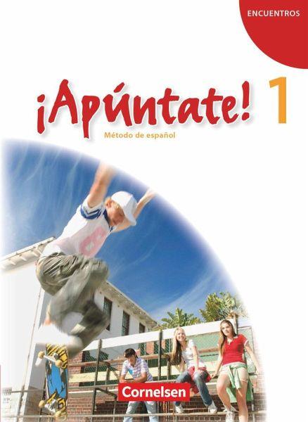 ¡Apúntate! - Ausgabe 2008 - Band 1 - Schülerbuch