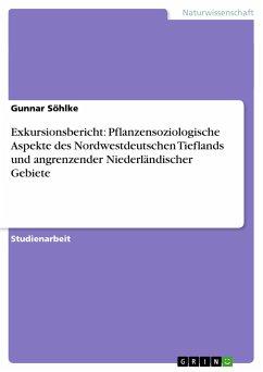 Exkursionsbericht: Pflanzensoziologische Aspekte des Nordwestdeutschen Tieflands und angrenzender Niederländischer Gebiete
