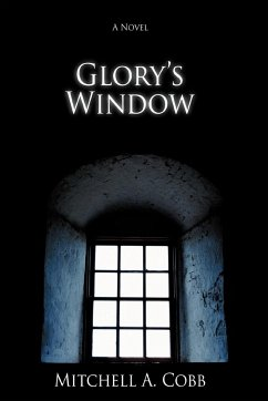 Glory's Window - Cobb, Mitchell A.