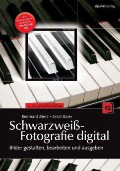 Schwarzweiß-Fotografie digital