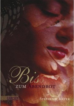 Bis(s) zum Abendrot / Twilight-Serie Bd.3 / Eclipse - Meyer, Stephenie