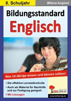 Bildungsstandard Englisch Was 14-Jährige wissen...