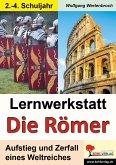 Lernwerkstatt - Die Römer / Grundschulausgabe