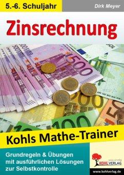 Kohls Mathe-Trainer - Zinsrechnung
