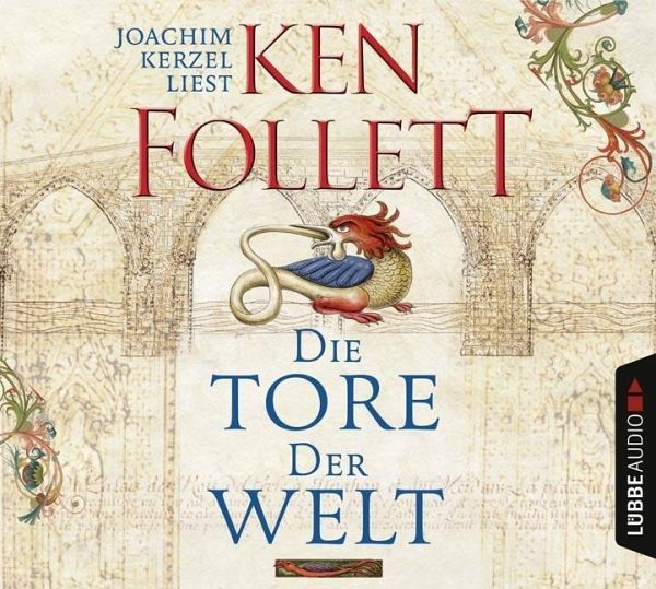 Die Tore der Welt / Kingsbridge Bd.2 (Audio-CD) - Follett, Ken