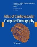 Atlas of Cardiovascular Computed Tomography, 1 CD-ROM