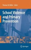 School Violence and Primary Prevention