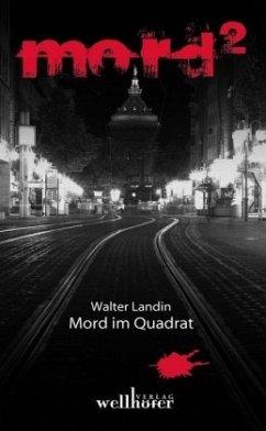 Mord im Quadrat - Landin, Walter