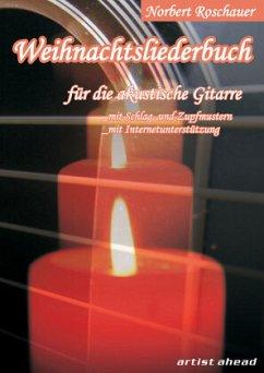 Weihnachtsliederbuch, für akustische Gitarre