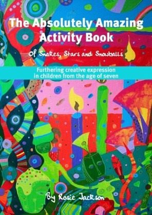 The Absolutely Amazing Activity Book - Jackson, Rosie