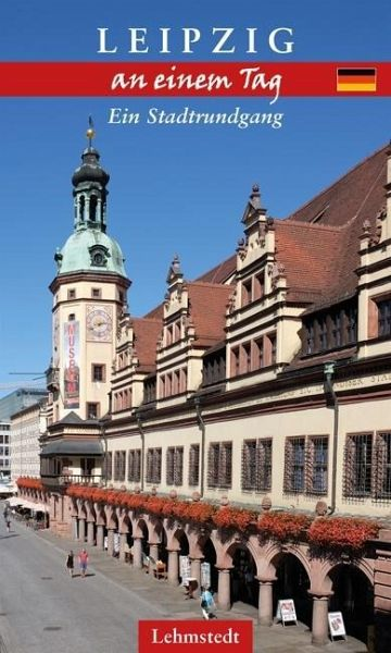 Leipzig an einem Tag - Mundus, Doris