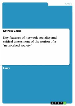 Key features of network sociality and critical assessment of the notion of a 'networked society'