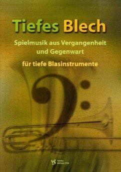 Tiefes Blech, für tiefe Blasinstrumente, Spielpartitur