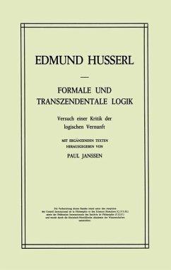 Formale und Transzendentale Logik - Husserl, Edmund; Janssen, Petra