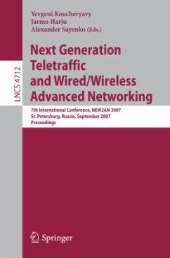 Next Generation Teletraffic and Wired/Wireless Advanced Networking - Koucheryavy, Yevgeni (Volume ed.) / Harju, Jarmo / Sayenko, Alexander