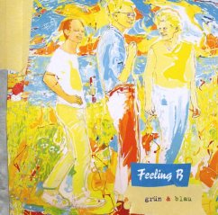 Grün & Blau - Feeling B
