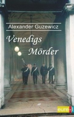 Venedigs Mörder - Guzewicz, Alexander