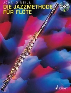 Die Jazzmethode für Flöte, m. Audio-CDDeveloping Jazz Technique for Flute, m. Audio-CD, 2 Bde.