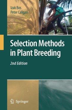 Selection Methods in Plant Breeding - Bos, Izak;Caligari, Peter
