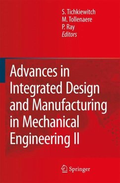 Advances in Integrated Design and Manufacturing in Mechanical Engineering II - Tichkiewitch, Serge / Tollenaere, M. / Ray, Pascal (eds.)