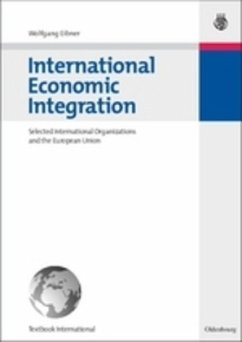 International Economic Integration - Eibner, Wolfgang