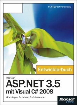 Microsoft ASP.NET 3.5 mit Visual C sharp 2008, m. DVD-ROM - Schwichtenberg, Holger