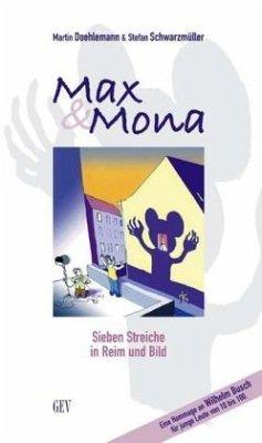 Max & Mona - Doehlemann, Martin; Schwarzmüller, Stefan