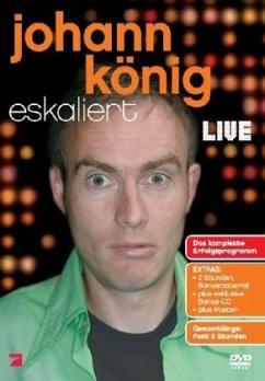 Johann König eskaliert - Johann König