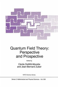 Quantum Field Theory: Perspective and Prospective - Dewitt-Morette