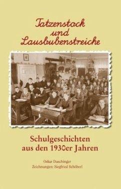 Tatzenstock und Lausbubenstreiche - Duschinger, Oskar