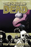 Vor dem Sturm / The Walking Dead Bd.7