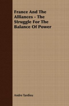 France and the Alliances - The Struggle for the Balance of Power