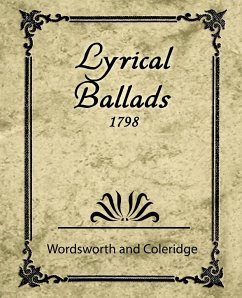 Lyrical Ballads 1798 - Wordsworth and Coleridge, And Coleridge; Wordsworth, William; Wordsworth and Coleridge