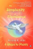 The Simplexity of Abundance - 4 Steps to Plenty