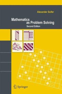 Mathematics as Problem Solving - Soifer, Alexander