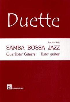 Samba-Bossa-Jazz, für Querflöte und Gitarre, Gitarrenpartitur u. Flötenstimme, m. Audio-CD