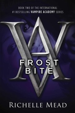 Vampire Academy 02. Frostbite - Mead, Richelle