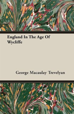 9781406701630 - Trevelyan, George Macaulay: England In The Age Of Wycliffe - Book