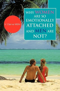 Why Women Are So Emotionally Attached and Men Are Not?